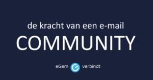 De kracht van een e-mail community